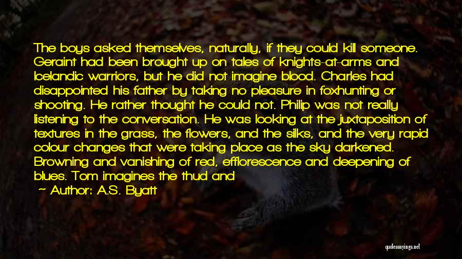 Conversation And Listening Quotes By A.S. Byatt
