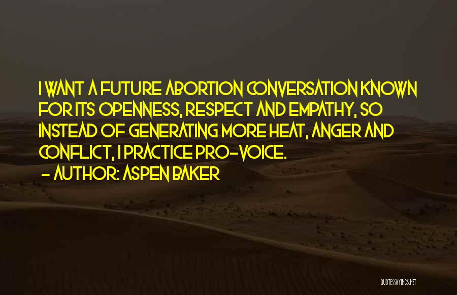 Conversation And Listening Quotes By Aspen Baker