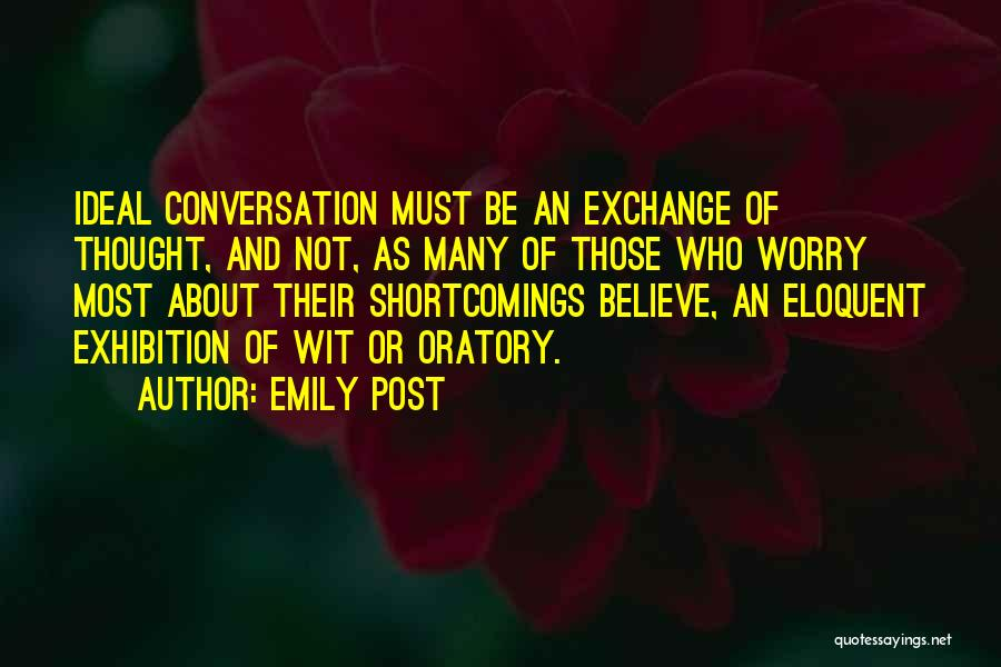 Conversation And Listening Quotes By Emily Post