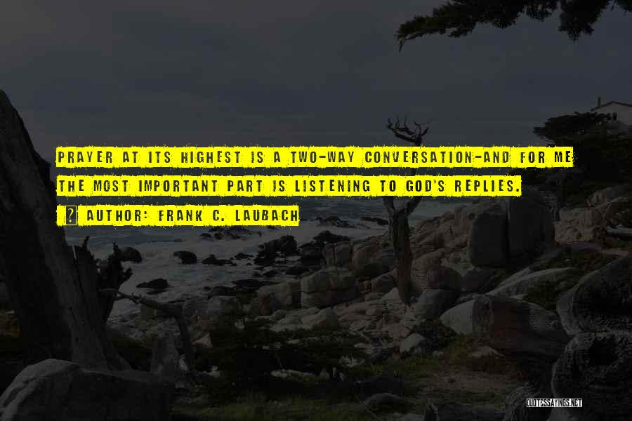 Conversation And Listening Quotes By Frank C. Laubach