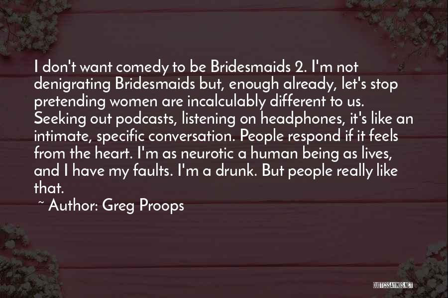 Conversation And Listening Quotes By Greg Proops