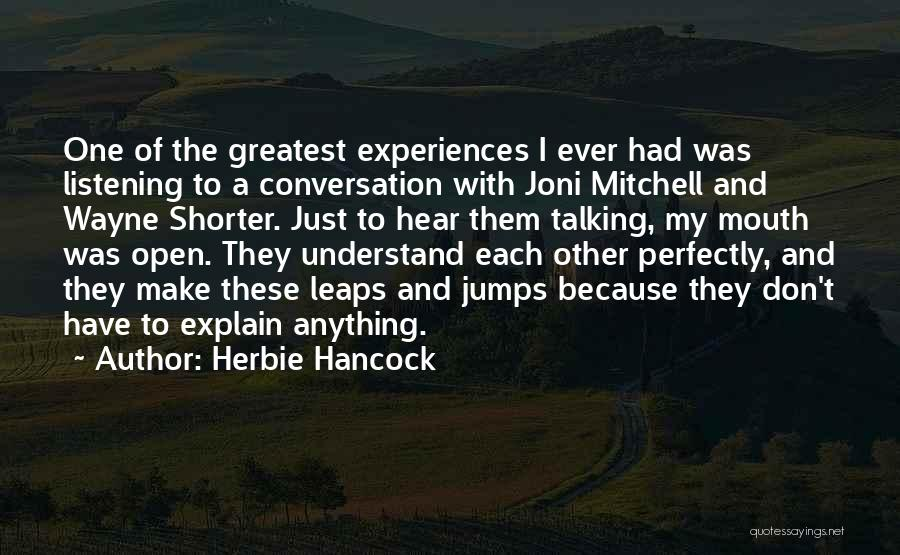 Conversation And Listening Quotes By Herbie Hancock