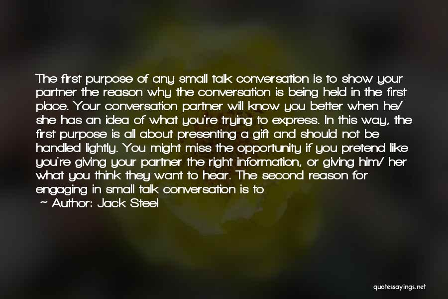 Conversation And Listening Quotes By Jack Steel