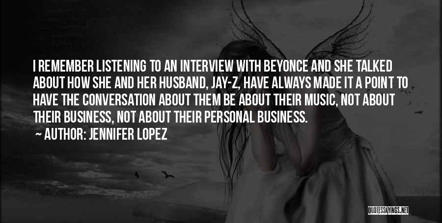 Conversation And Listening Quotes By Jennifer Lopez