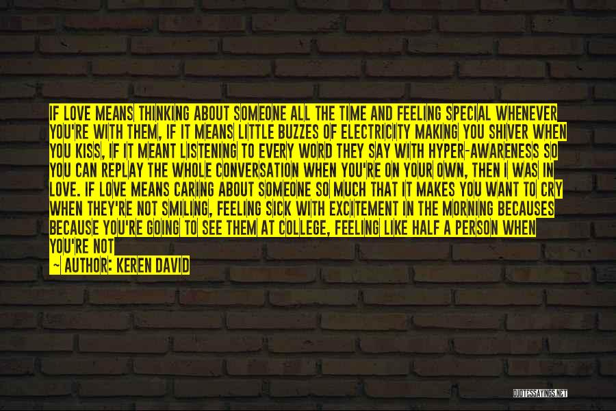 Conversation And Listening Quotes By Keren David