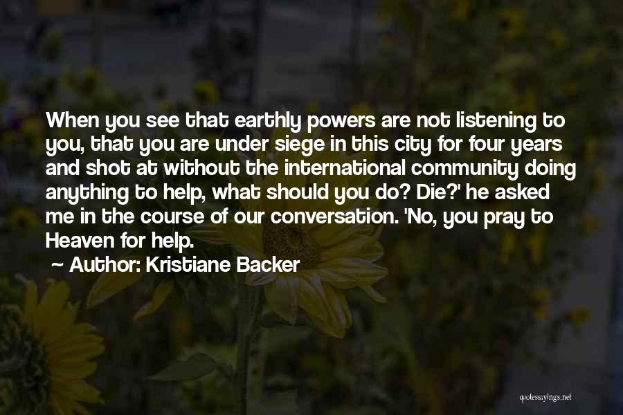 Conversation And Listening Quotes By Kristiane Backer