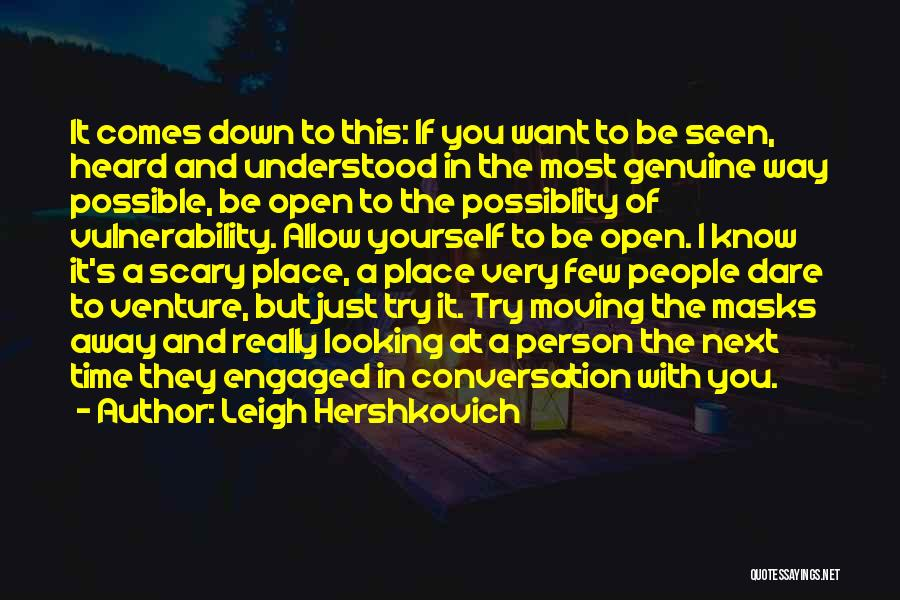 Conversation And Listening Quotes By Leigh Hershkovich