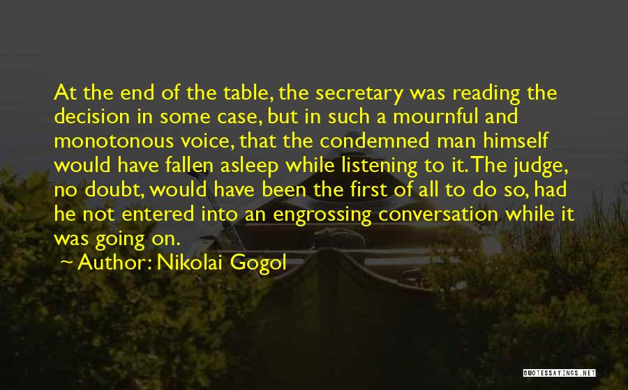 Conversation And Listening Quotes By Nikolai Gogol
