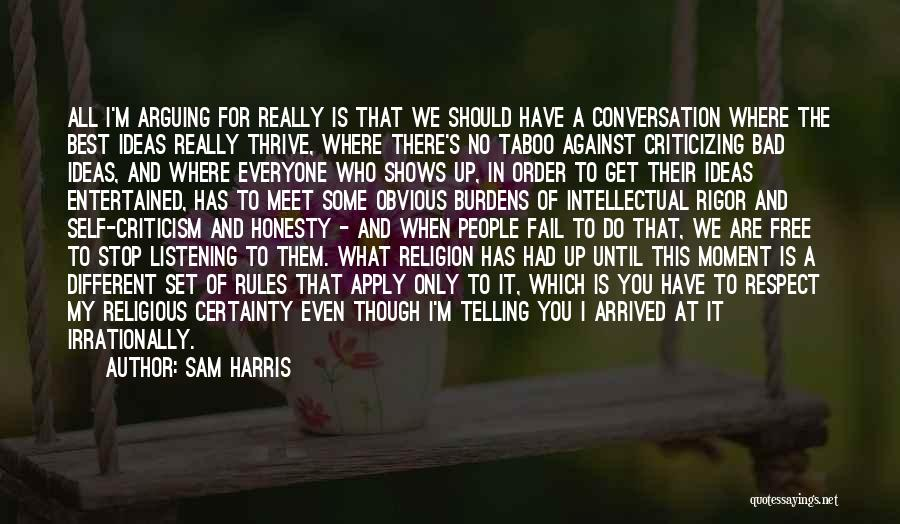 Conversation And Listening Quotes By Sam Harris