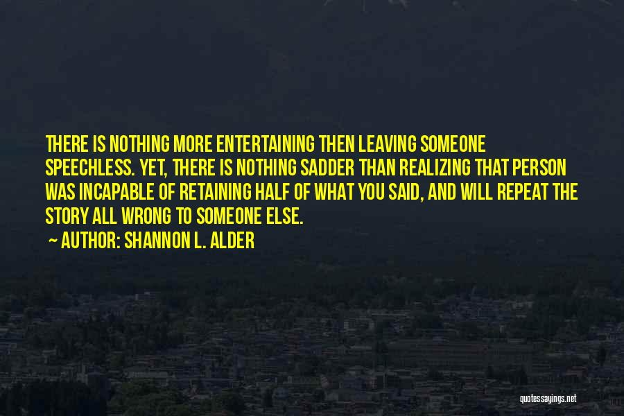 Conversation And Listening Quotes By Shannon L. Alder