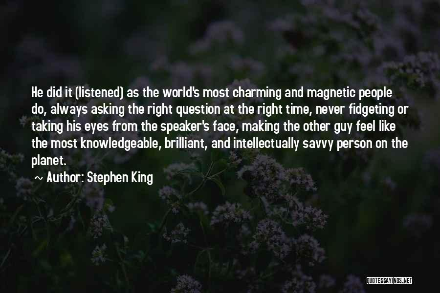 Conversation And Listening Quotes By Stephen King