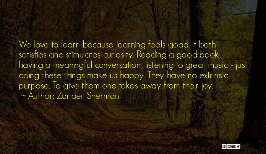 Conversation And Listening Quotes By Zander Sherman