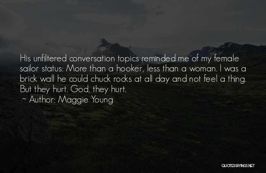 Conversation Topics Quotes By Maggie Young