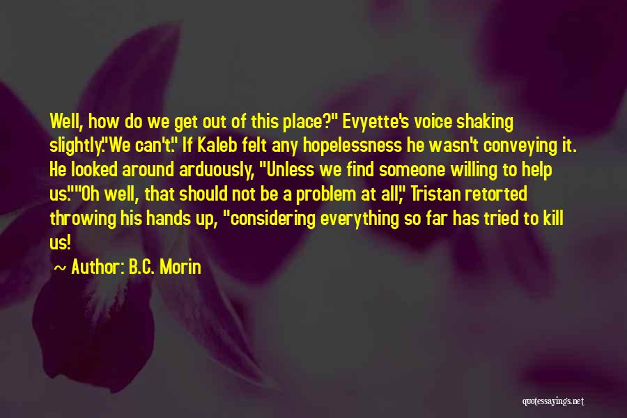 Conveying Quotes By B.C. Morin