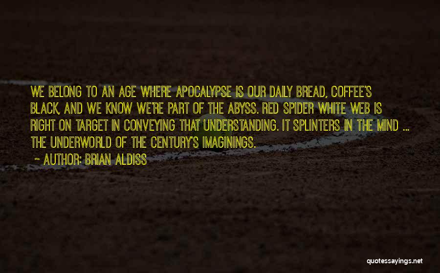 Conveying Quotes By Brian Aldiss