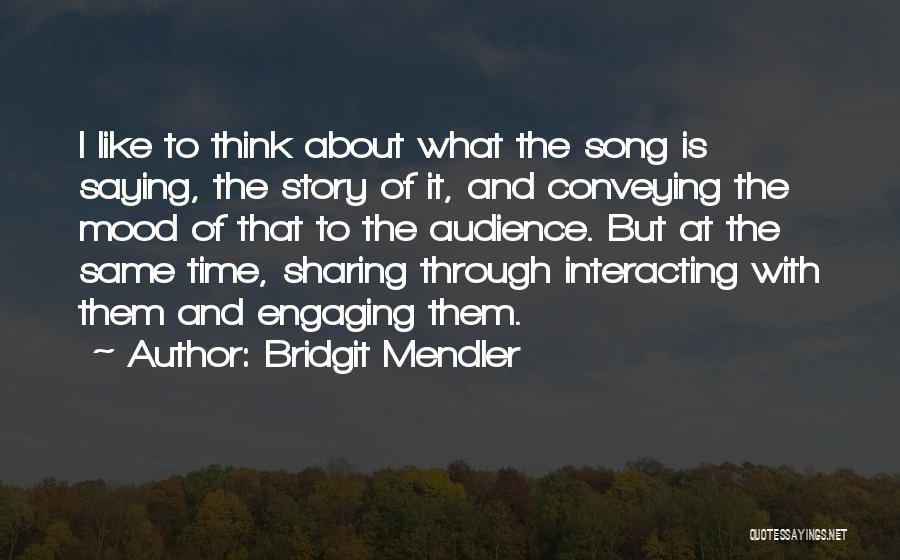 Conveying Quotes By Bridgit Mendler