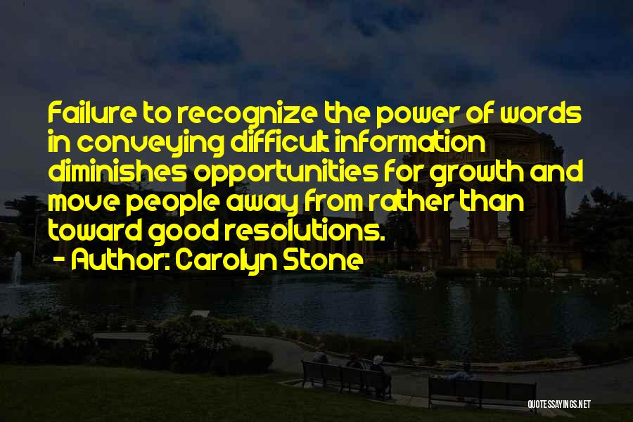 Conveying Quotes By Carolyn Stone