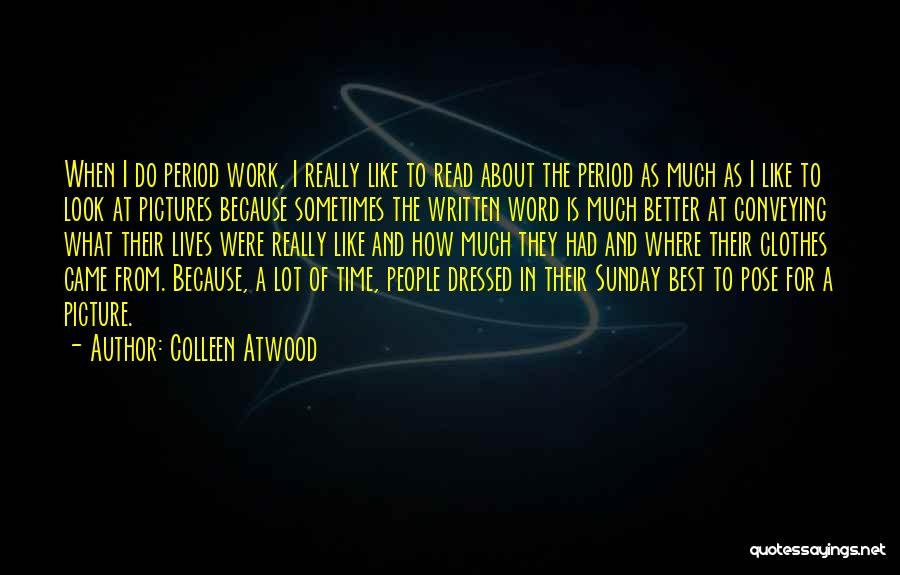 Conveying Quotes By Colleen Atwood