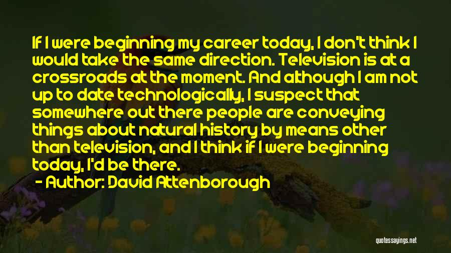 Conveying Quotes By David Attenborough