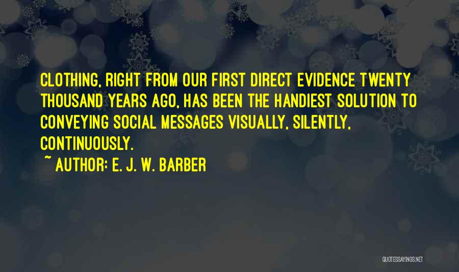 Conveying Quotes By E. J. W. Barber