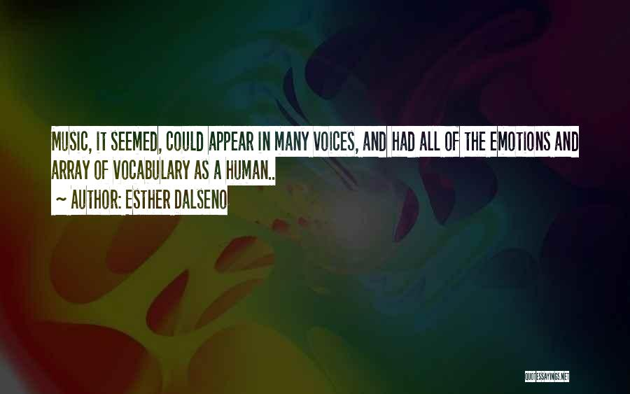 Conveying Quotes By Esther Dalseno