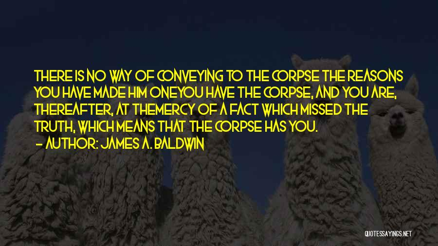 Conveying Quotes By James A. Baldwin