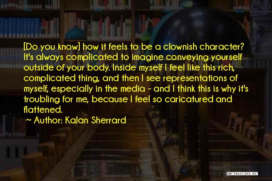 Conveying Quotes By Kalan Sherrard