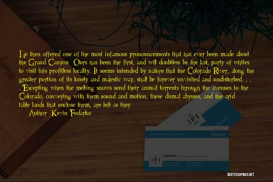 Conveying Quotes By Kevin Fedarko