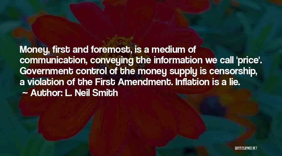 Conveying Quotes By L. Neil Smith