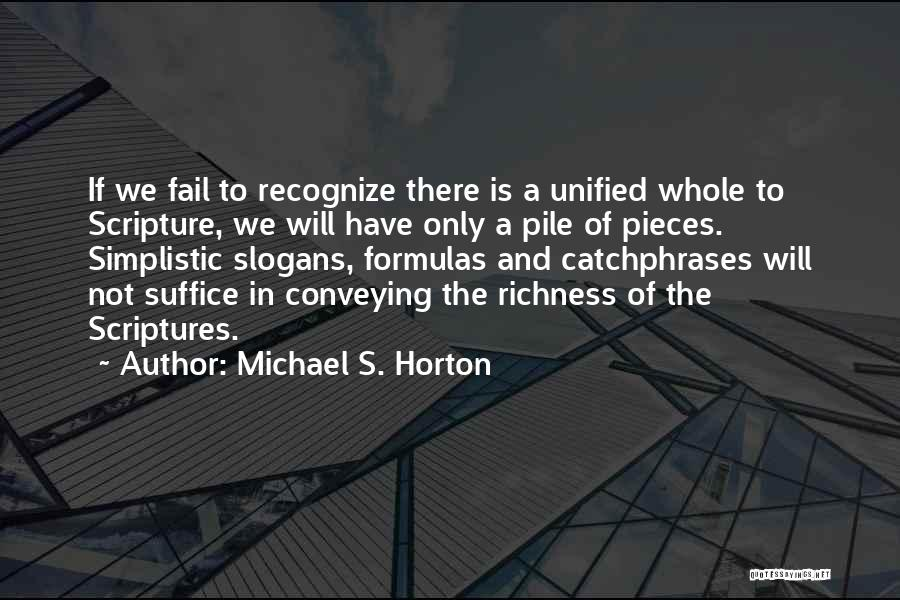 Conveying Quotes By Michael S. Horton