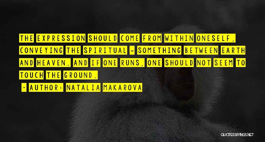 Conveying Quotes By Natalia Makarova