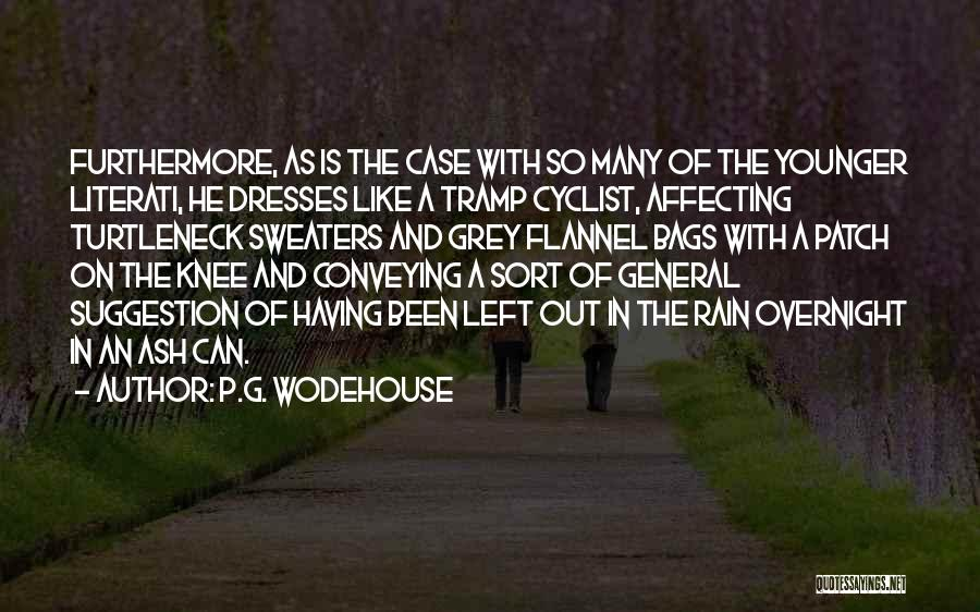 Conveying Quotes By P.G. Wodehouse