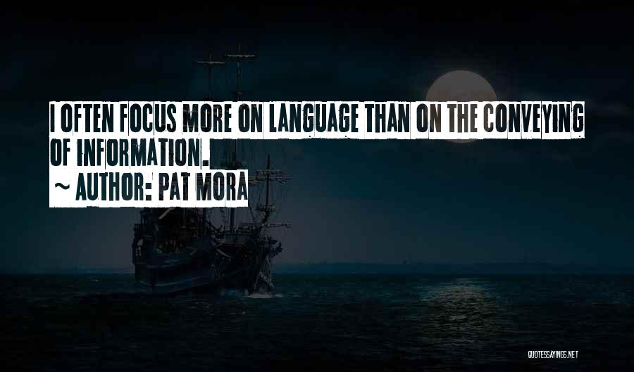 Conveying Quotes By Pat Mora