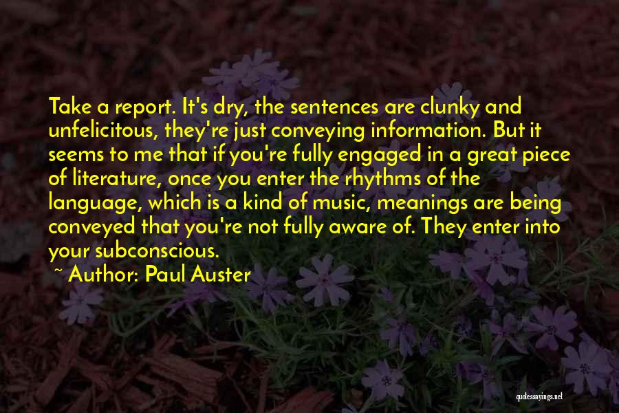 Conveying Quotes By Paul Auster