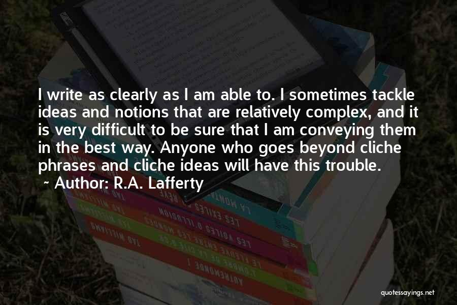 Conveying Quotes By R.A. Lafferty