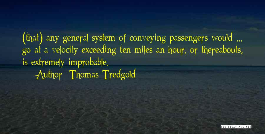 Conveying Quotes By Thomas Tredgold