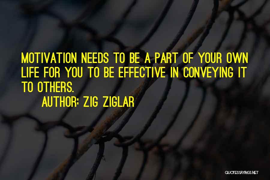 Conveying Quotes By Zig Ziglar