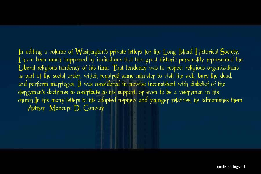 Conway Volume Quotes By Moncure D. Conway