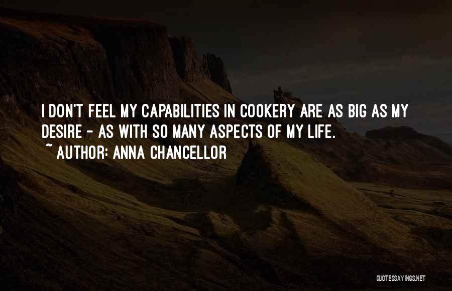 Cookery Quotes By Anna Chancellor