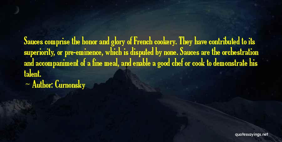 Cookery Quotes By Curnonsky