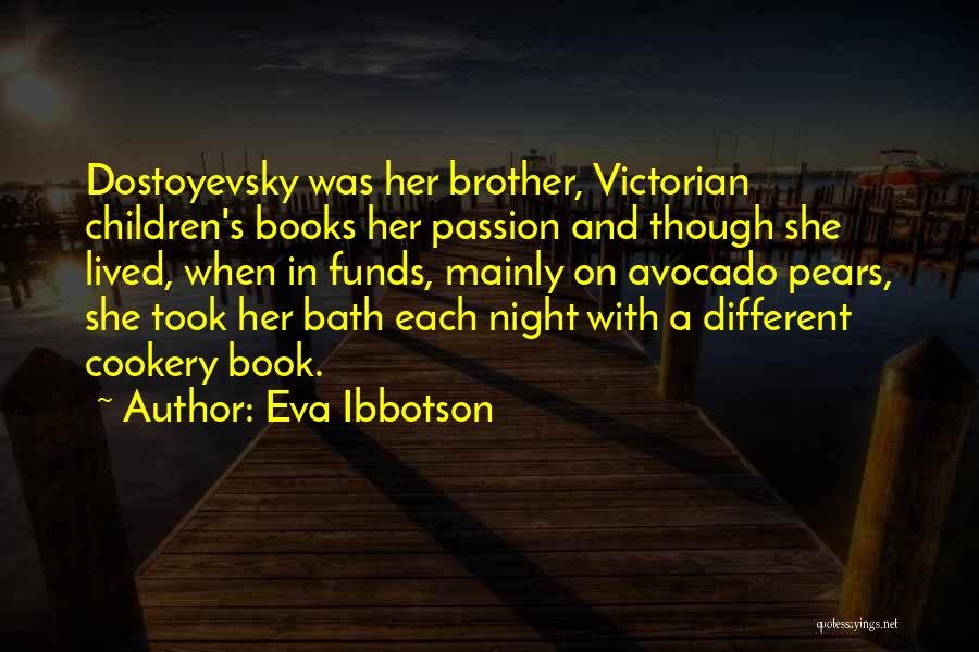 Cookery Quotes By Eva Ibbotson