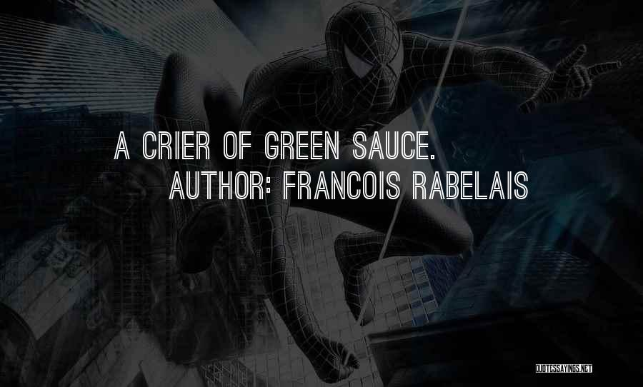 Cookery Quotes By Francois Rabelais