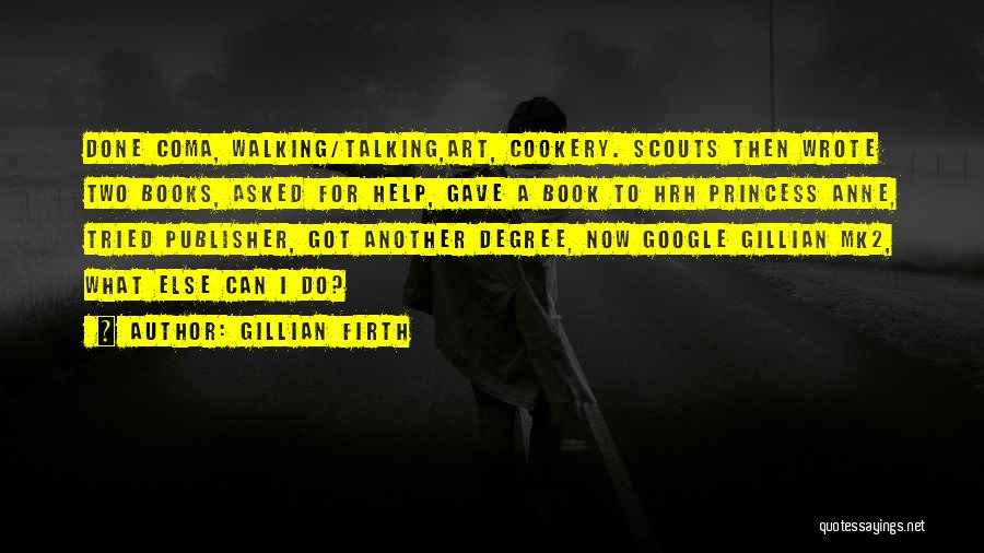 Cookery Quotes By Gillian Firth