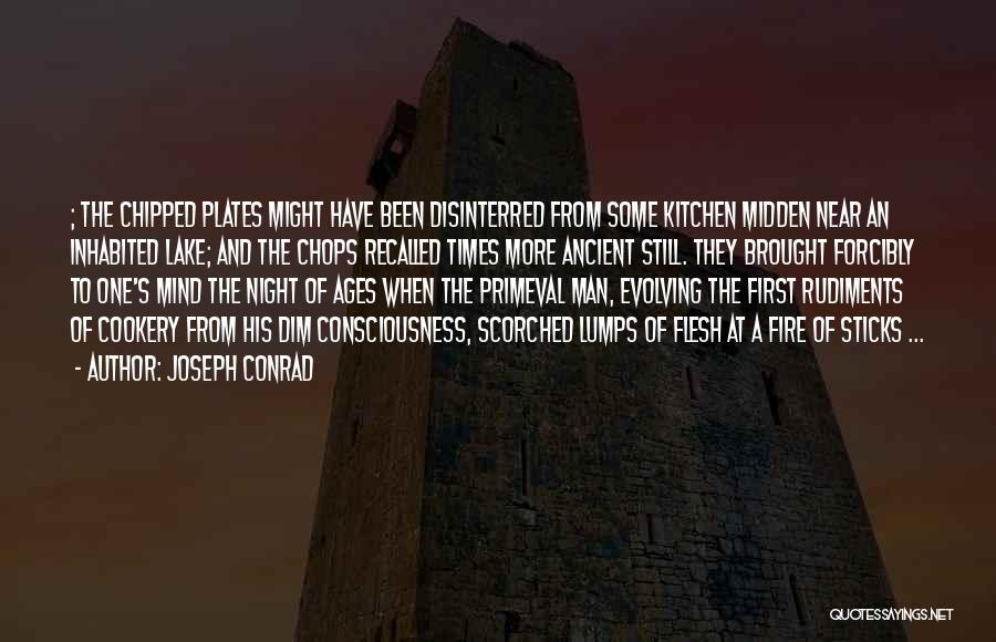 Cookery Quotes By Joseph Conrad