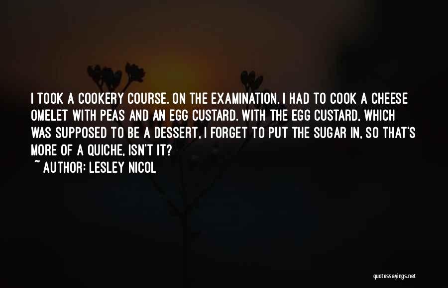 Cookery Quotes By Lesley Nicol