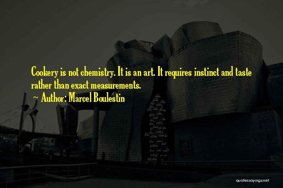 Cookery Quotes By Marcel Boulestin