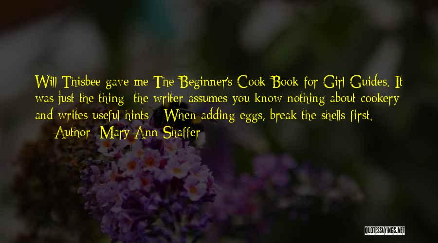 Cookery Quotes By Mary Ann Shaffer