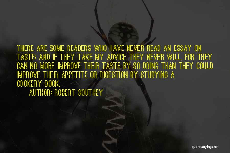Cookery Quotes By Robert Southey