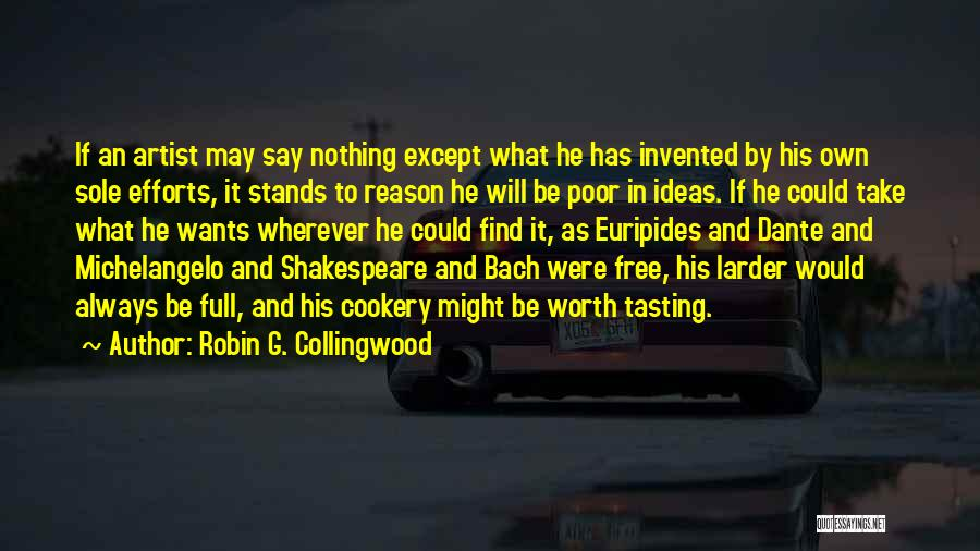 Cookery Quotes By Robin G. Collingwood