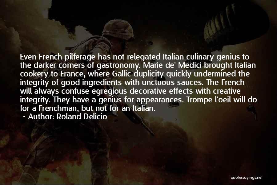 Cookery Quotes By Roland Delicio